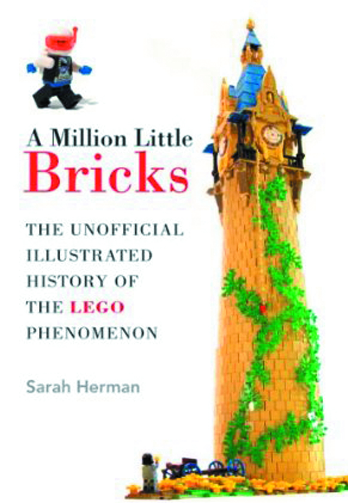 MILLION LITTLE BRICKS UNOFF ILLUS HIST LEGO PHENOMENON