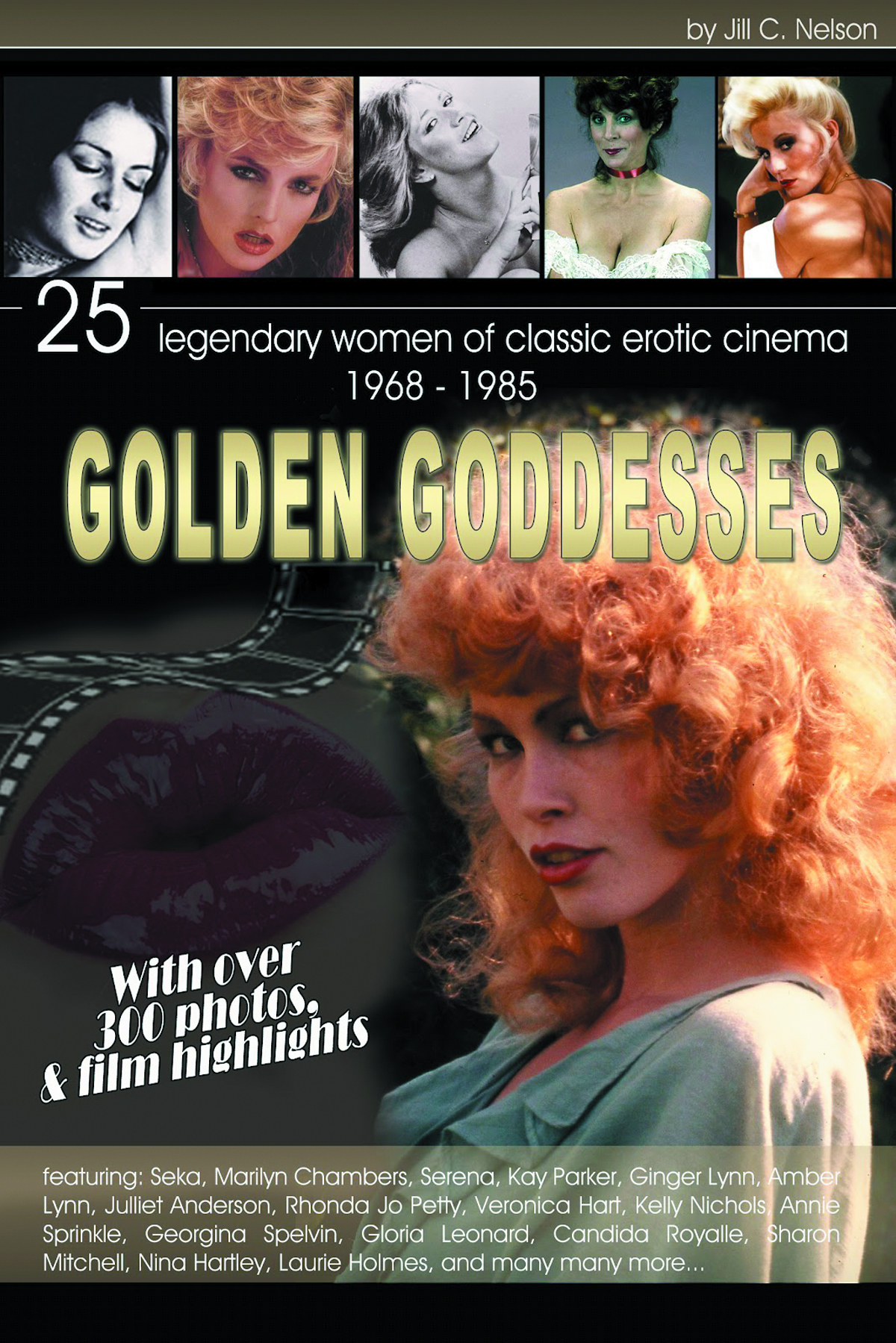 GOLDEN GODDESSES 25 LEGENDARY WOMEN OF CLASSIC EROTIC CINEMA