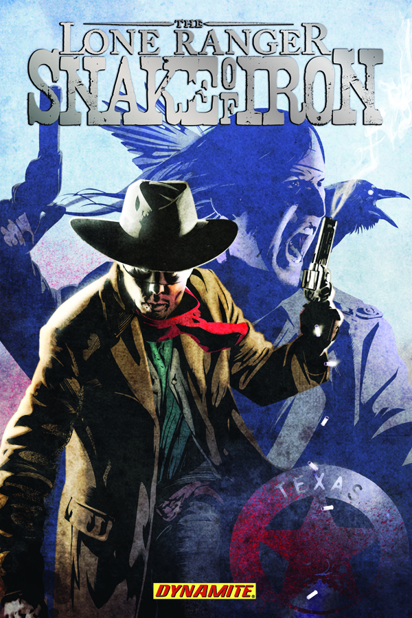 LONE RANGER SNAKE OF IRON TP