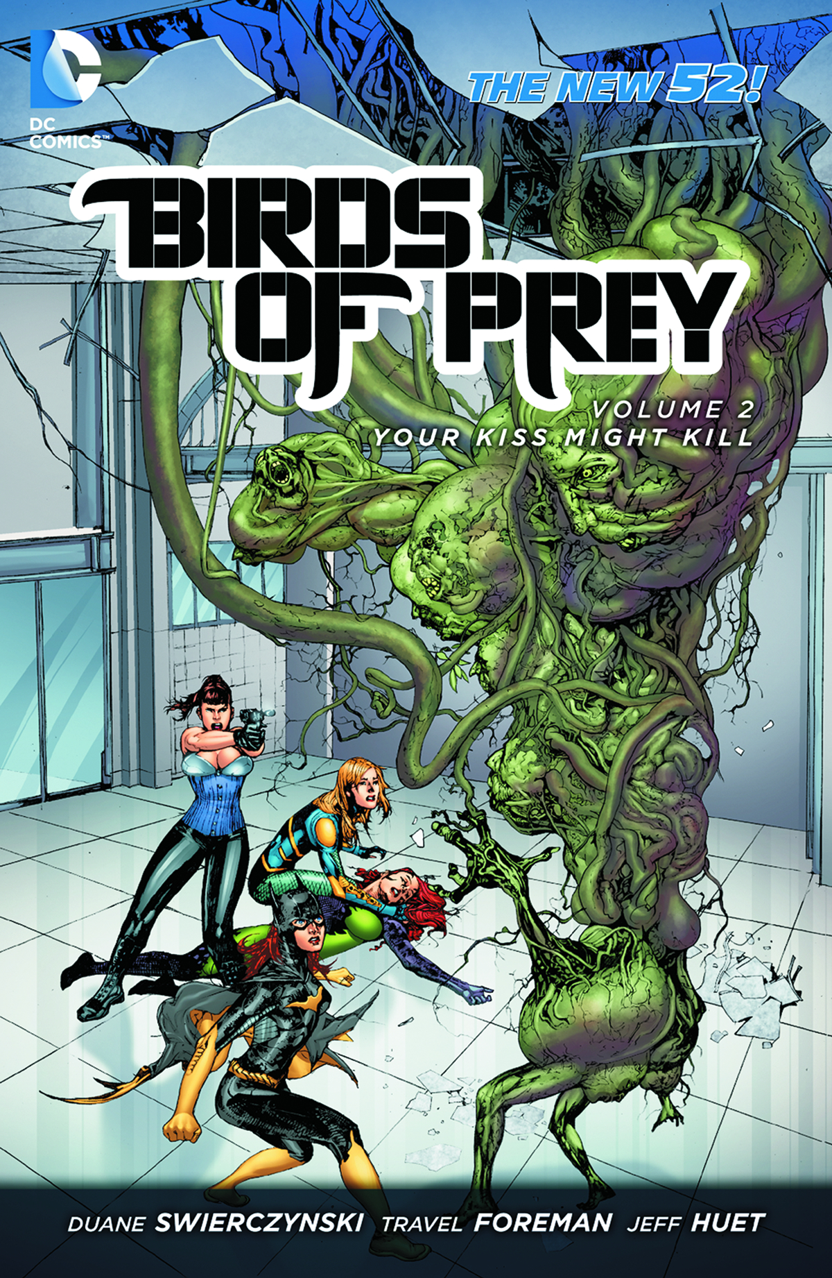 BIRDS OF PREY TP VOL 02 YOUR KISS MIGHT KILL