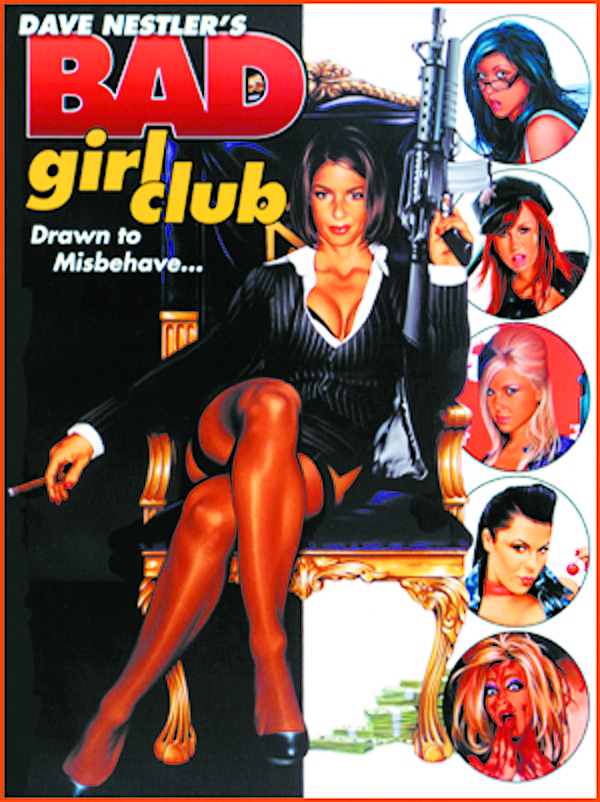 DAVE NESTLER BAD GIRL CLUB SC