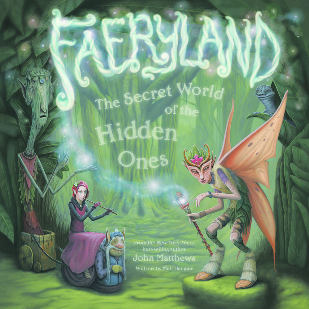 FAERYLAND SECRET WORLD OF HIDDEN ONES