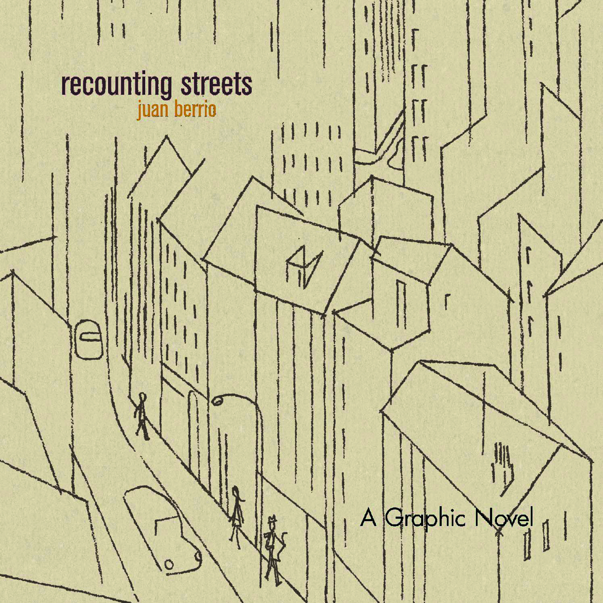 RECOUNTING STREETS HC