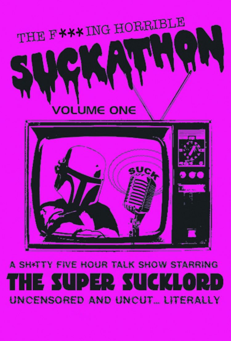 F*CKING TERRIBLE SUCKATHON DVD VOL 01