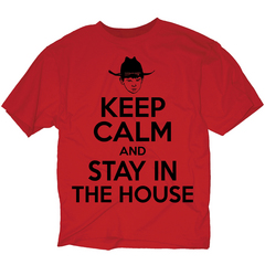 WALKING DEAD KEEP CALM STAY IN THE HOUSE PX RED T/S MED