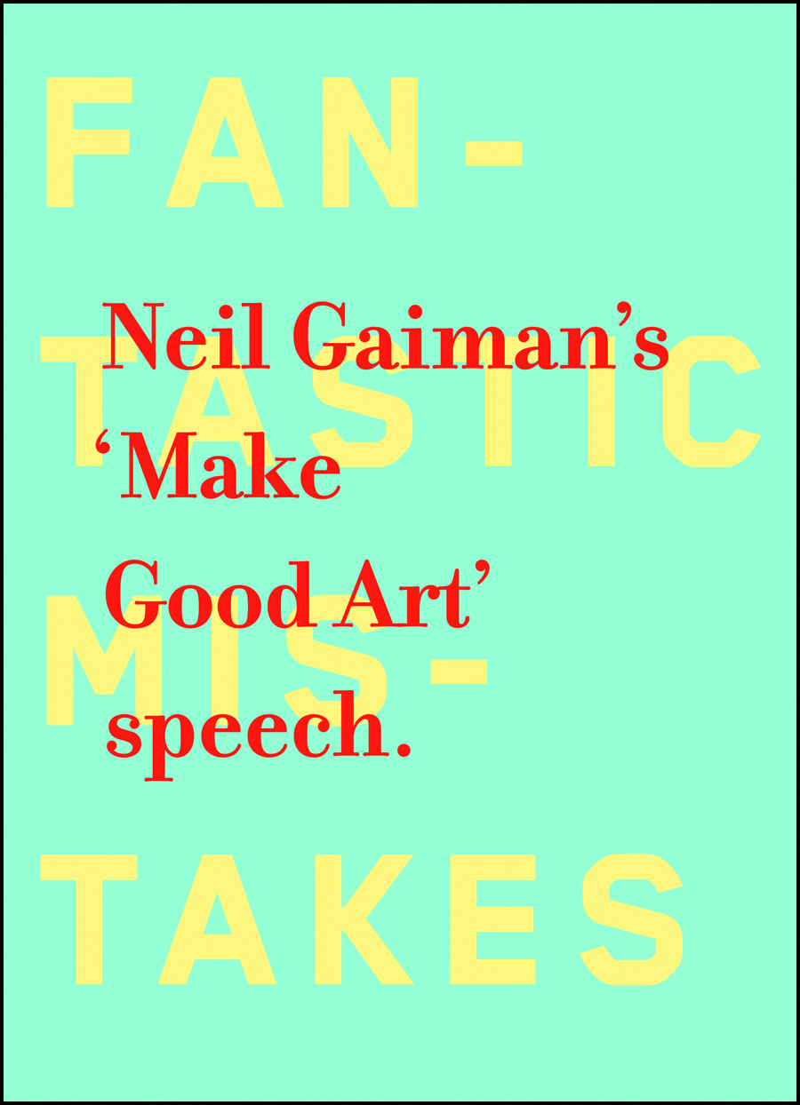 NEIL GAIMAN MAKE GOOD ART HC