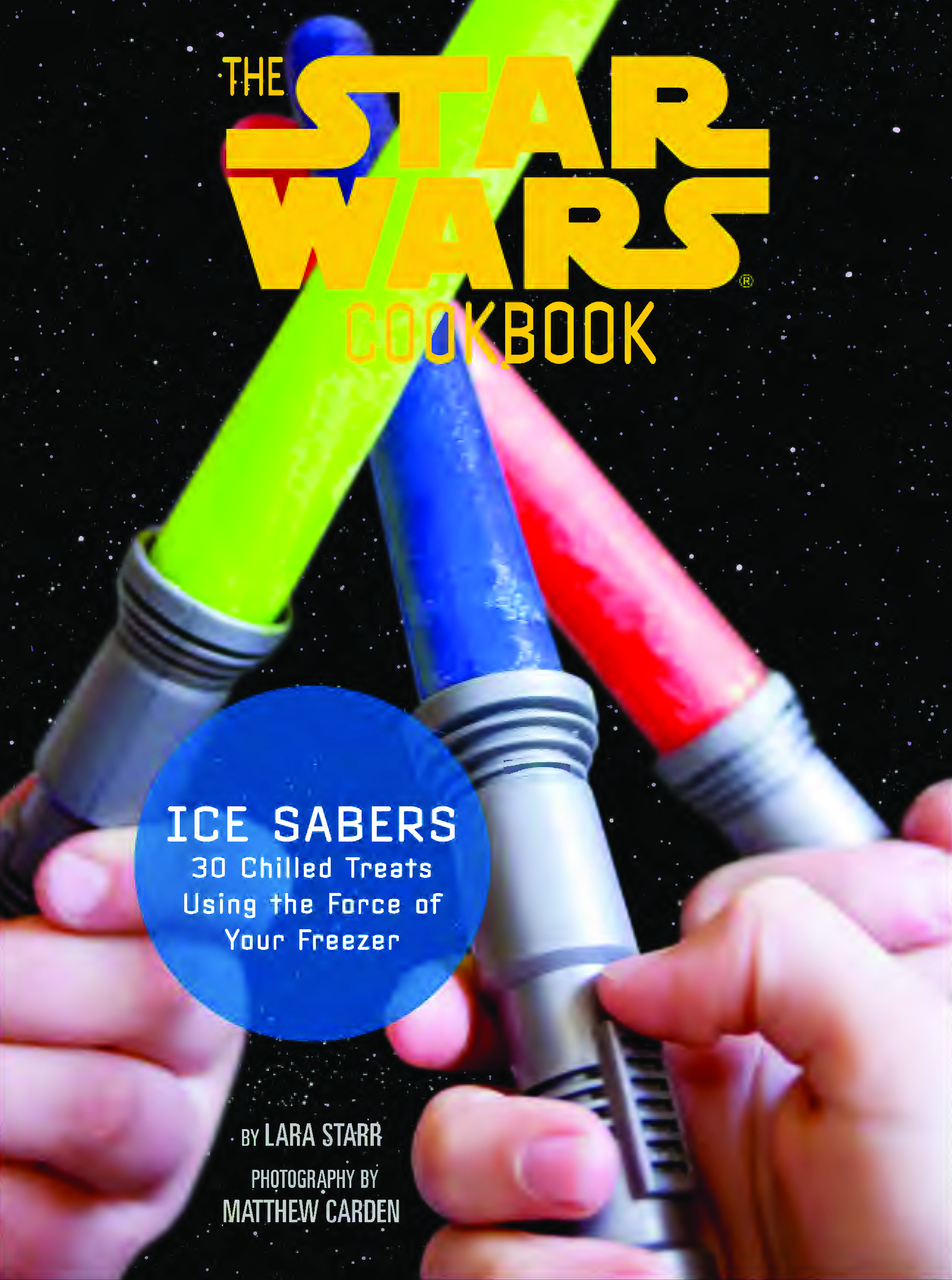 STAR WARS ICE SABERS ICE POP KIT AND COOKBOOK