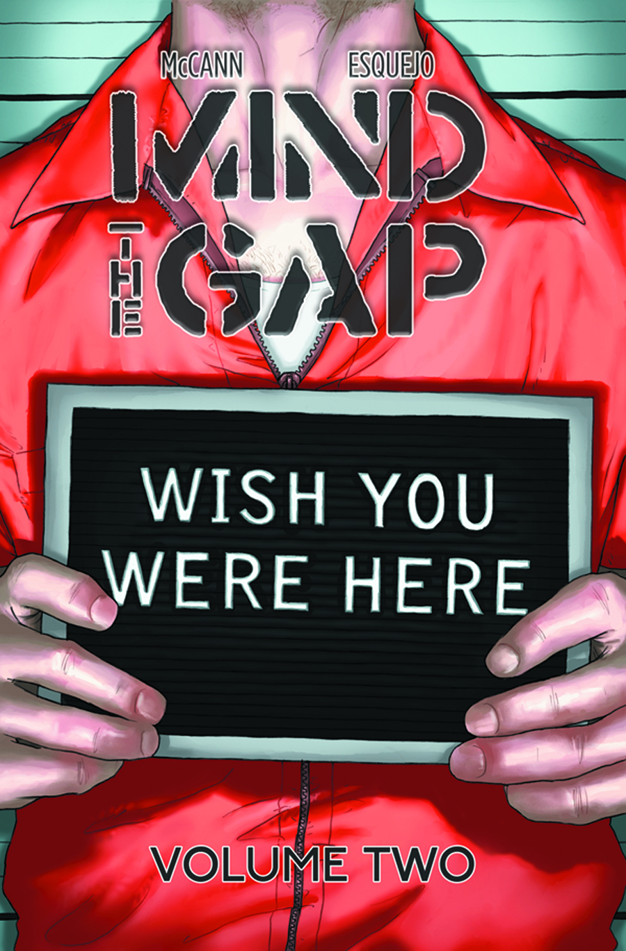 MIND THE GAP TP VOL 02 WISH YOU WERE HERE