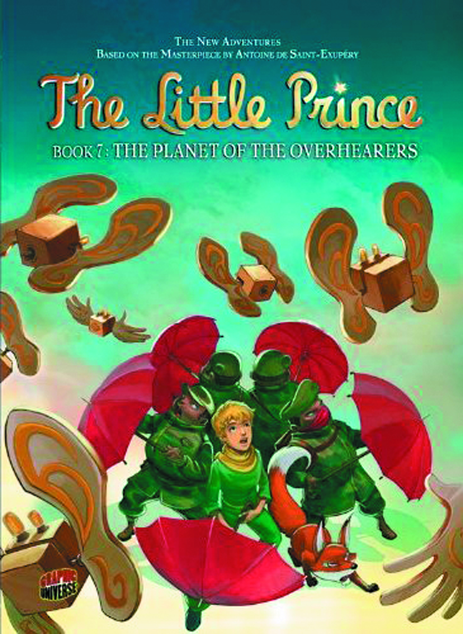 LITTLE PRINCE GN VOL 07 PLANET OF OVERHEARERS