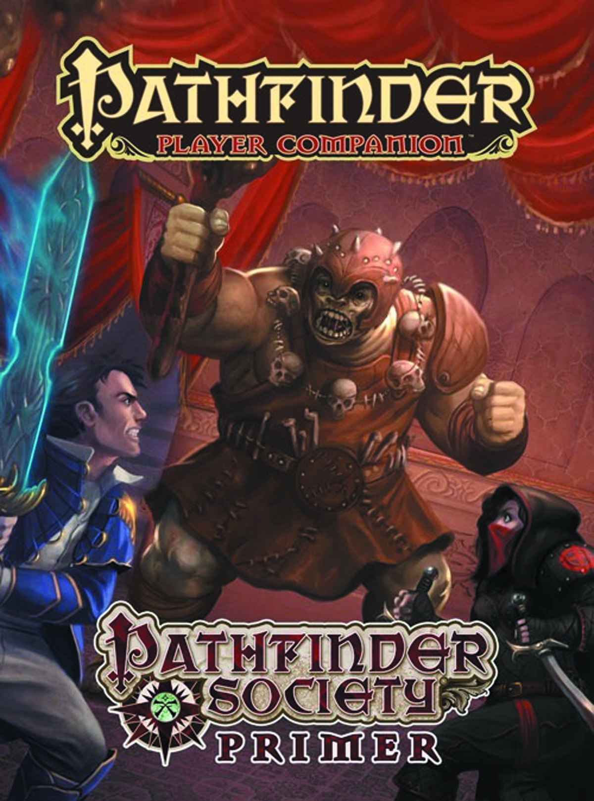 PATHFINDER PLAYER COMPANION PATHFINDER SOCIETY PRIMER