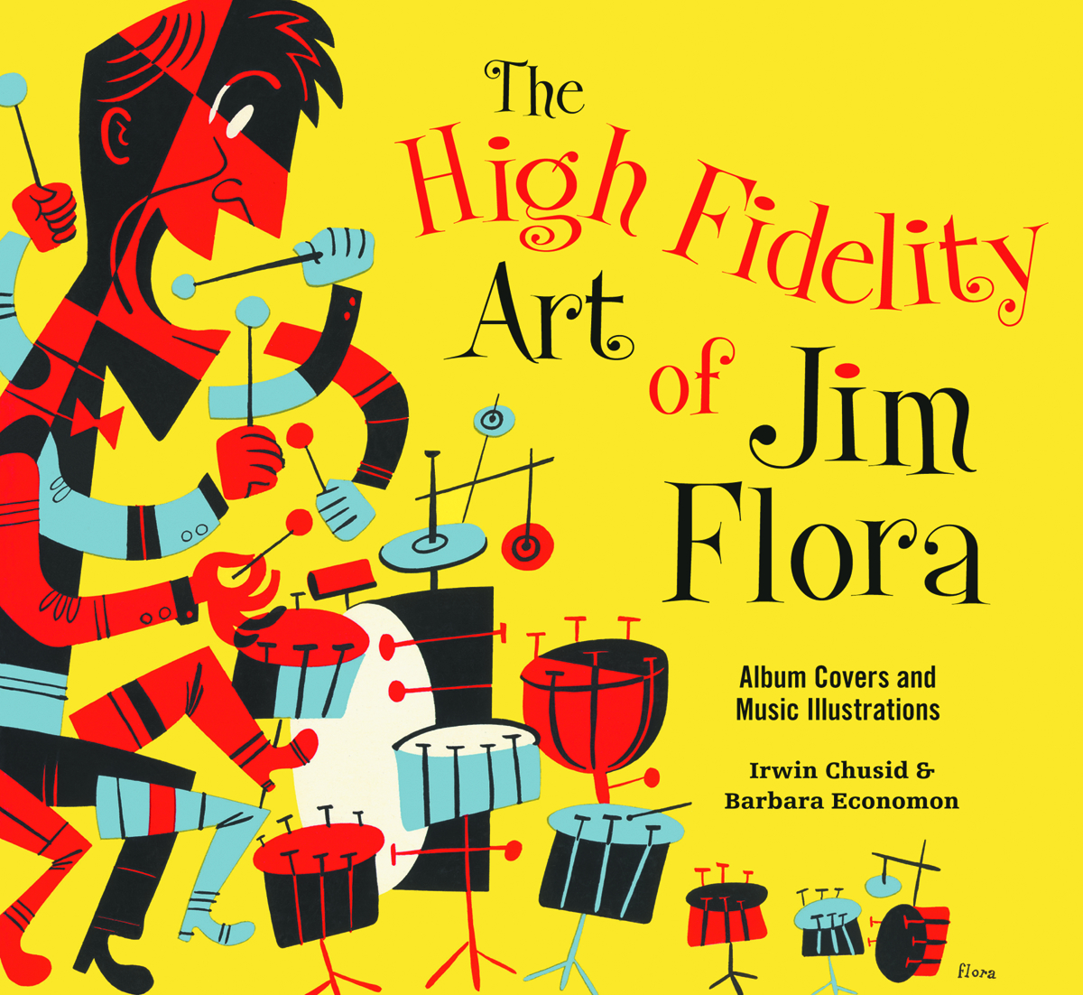 HIGH FIDELITY ART OF JIM FLORA SC