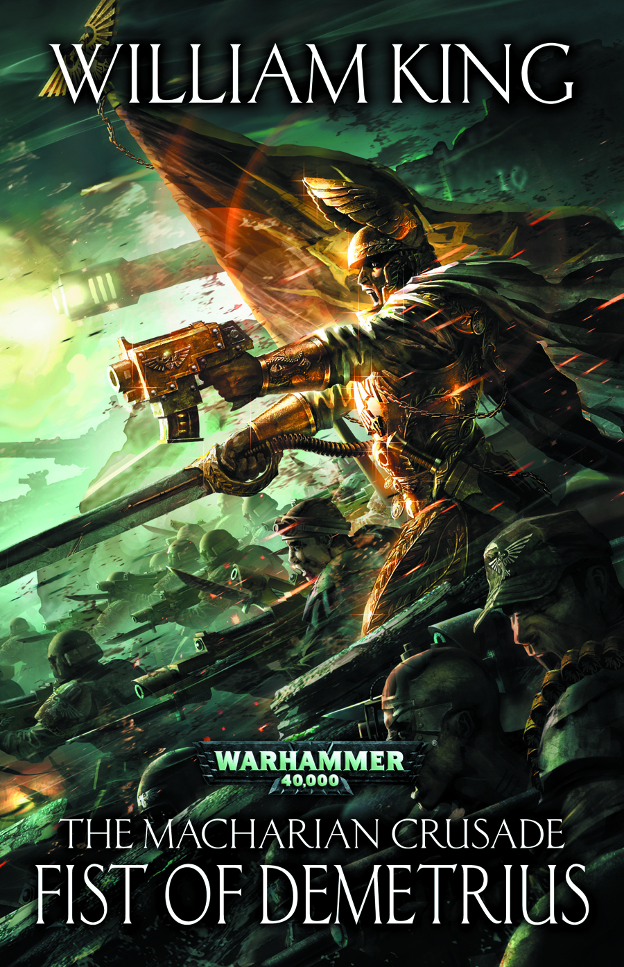 WARHAMMER 40K MACHARIAN CRUSADE FIST OF DEMETRIUS HC