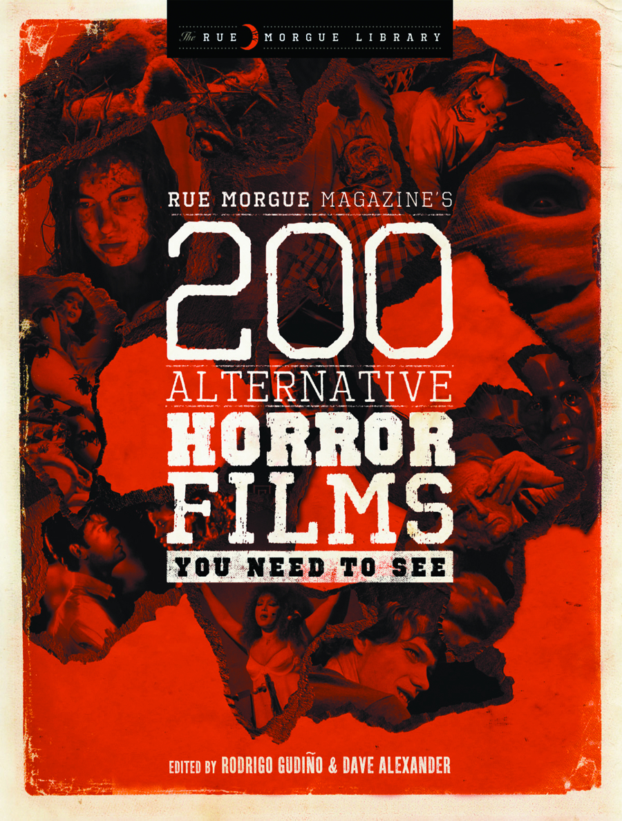 RUE MORGUE SPECIAL 200 ALT HORROR FILMS YOU NEED TO SEE