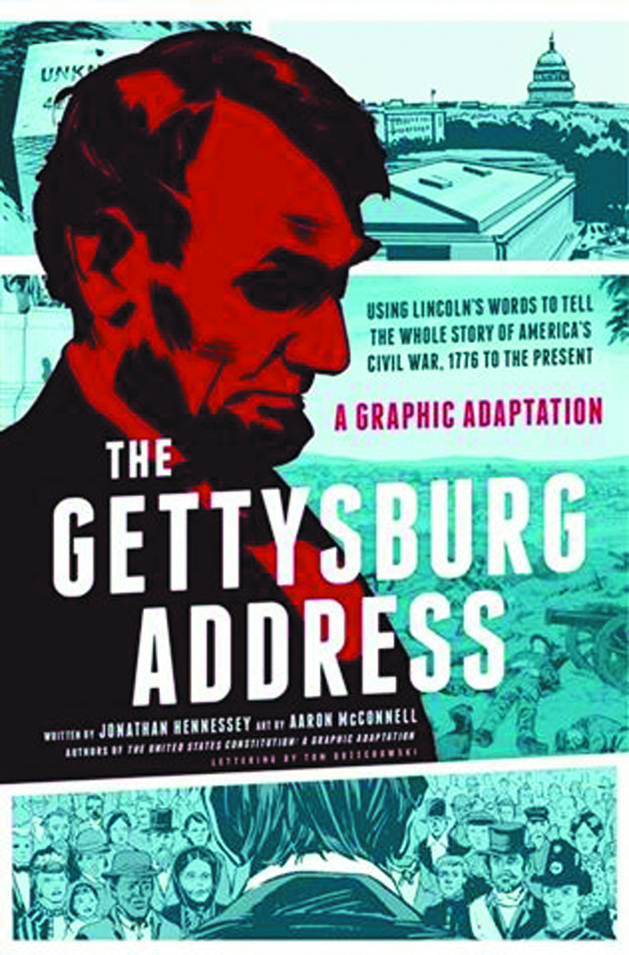GETTYSBURG ADDRESS GRAPHIC ADAPTATION TP