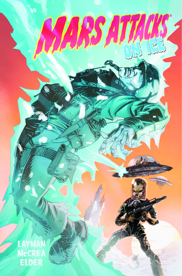 MARS ATTACKS TP VOL 02 ON ICE
