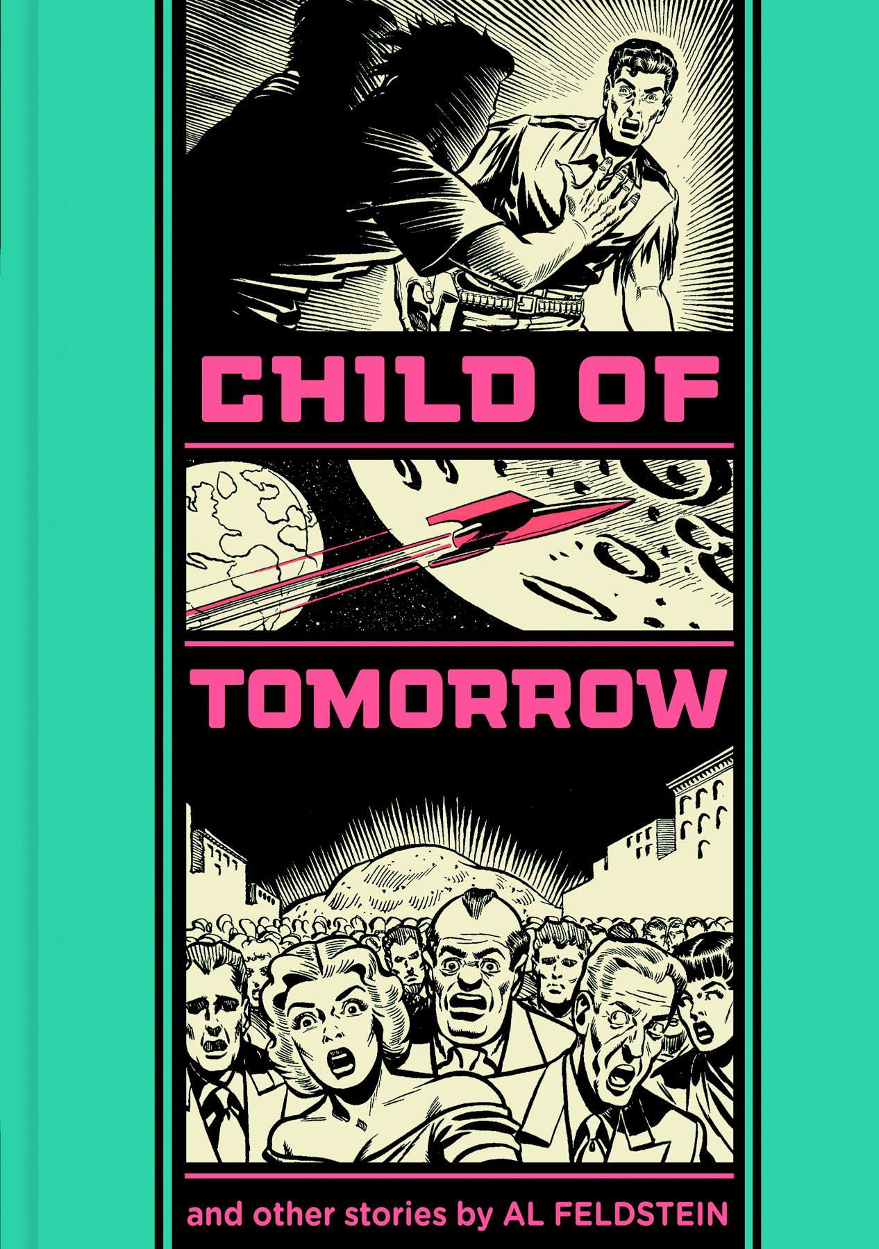 EC AL FELDSTEIN CHILD OF TOMORROW HC