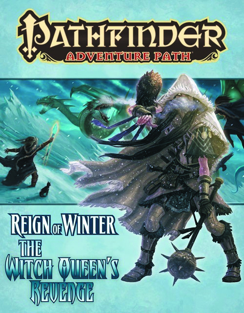 PATHFINDER ADV PATH REIGN WINTER PT 6 WITCH QUEENS REVENGE