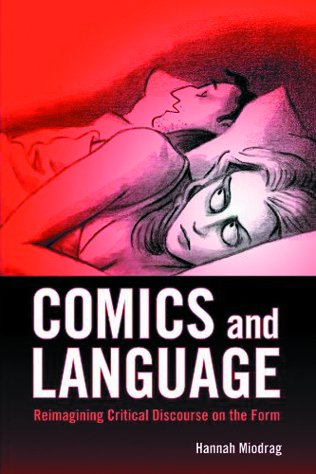 COMICS & LANGUAGE REIMAGINING CRITICAL DISCOURSE ON FORM HC