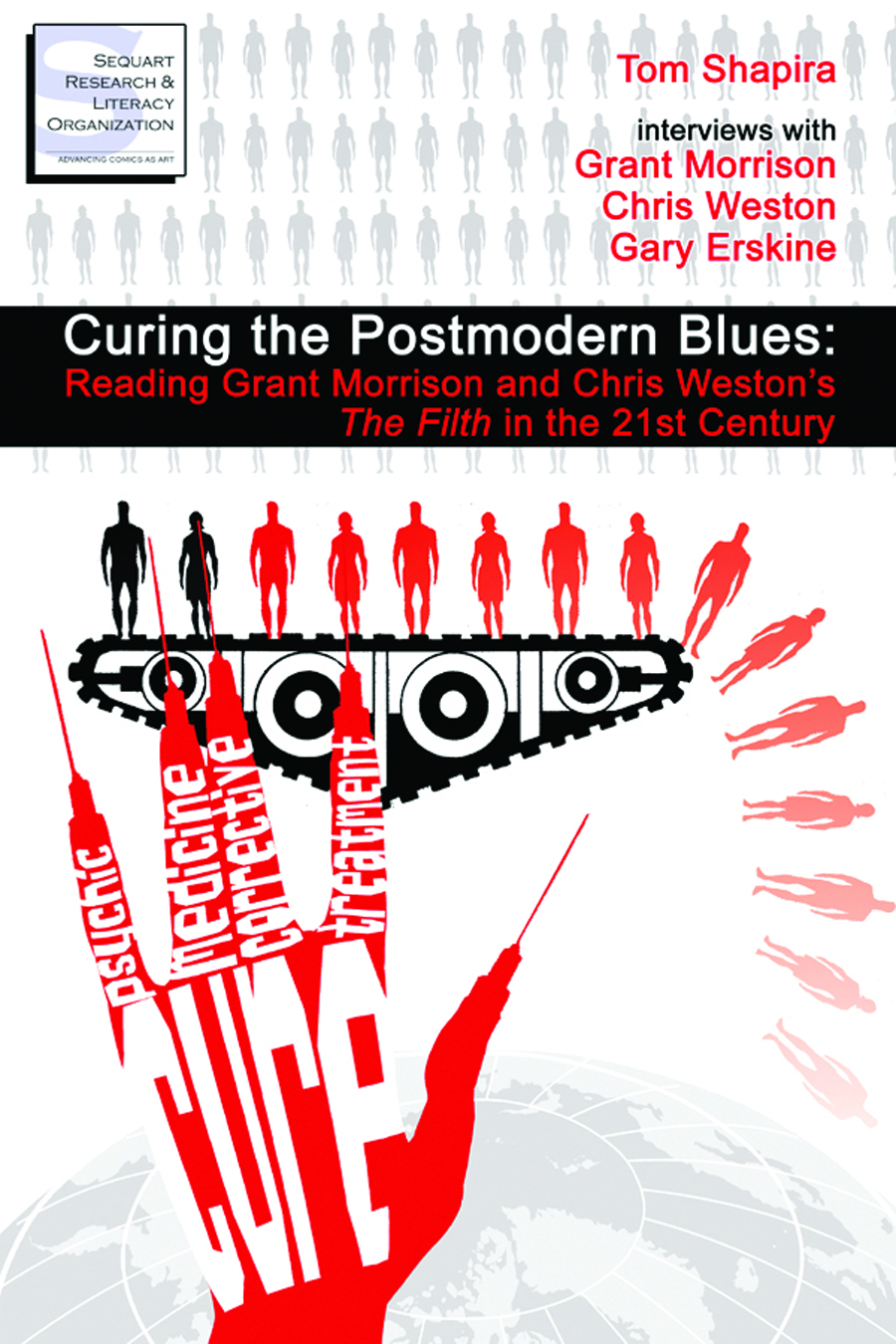 CURING POSTMODERN BLUES READING MORRISON & WESTON FILTH SC