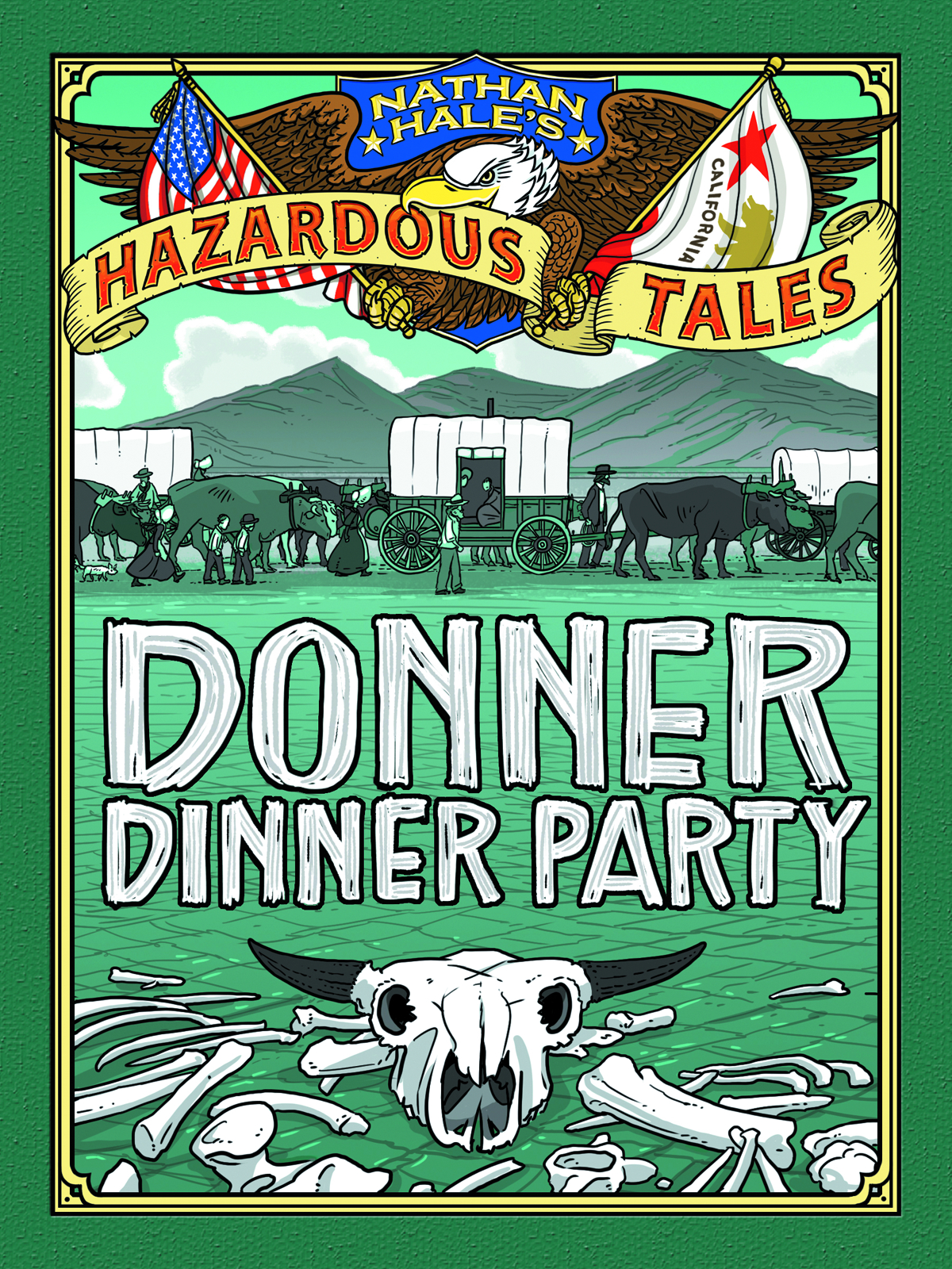 NATHAN HALES HAZARDOUS TALES HC VOL 03 DONNER DINNER PARTY