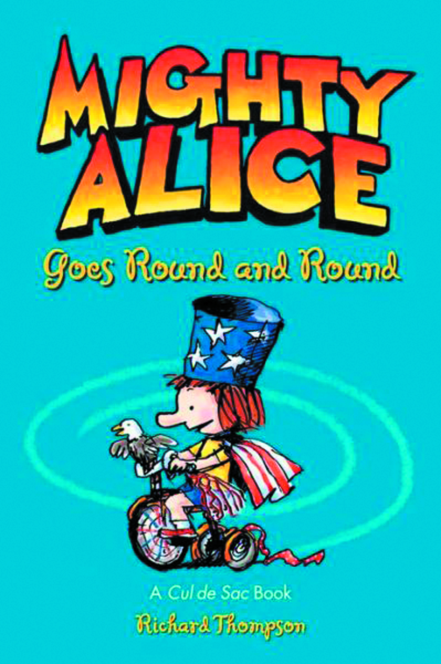 CUL DE SAC TP MIGHTY ALICE GOES ROUND & ROUND