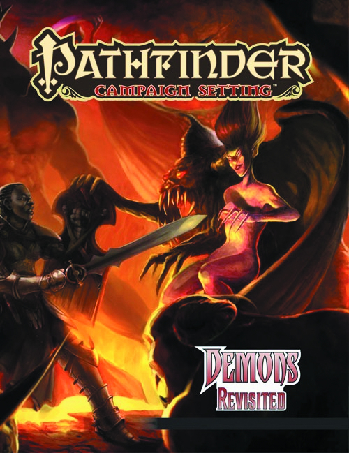 PATHFINDER CAMPAIGN SETTING DEMONS REVISITED