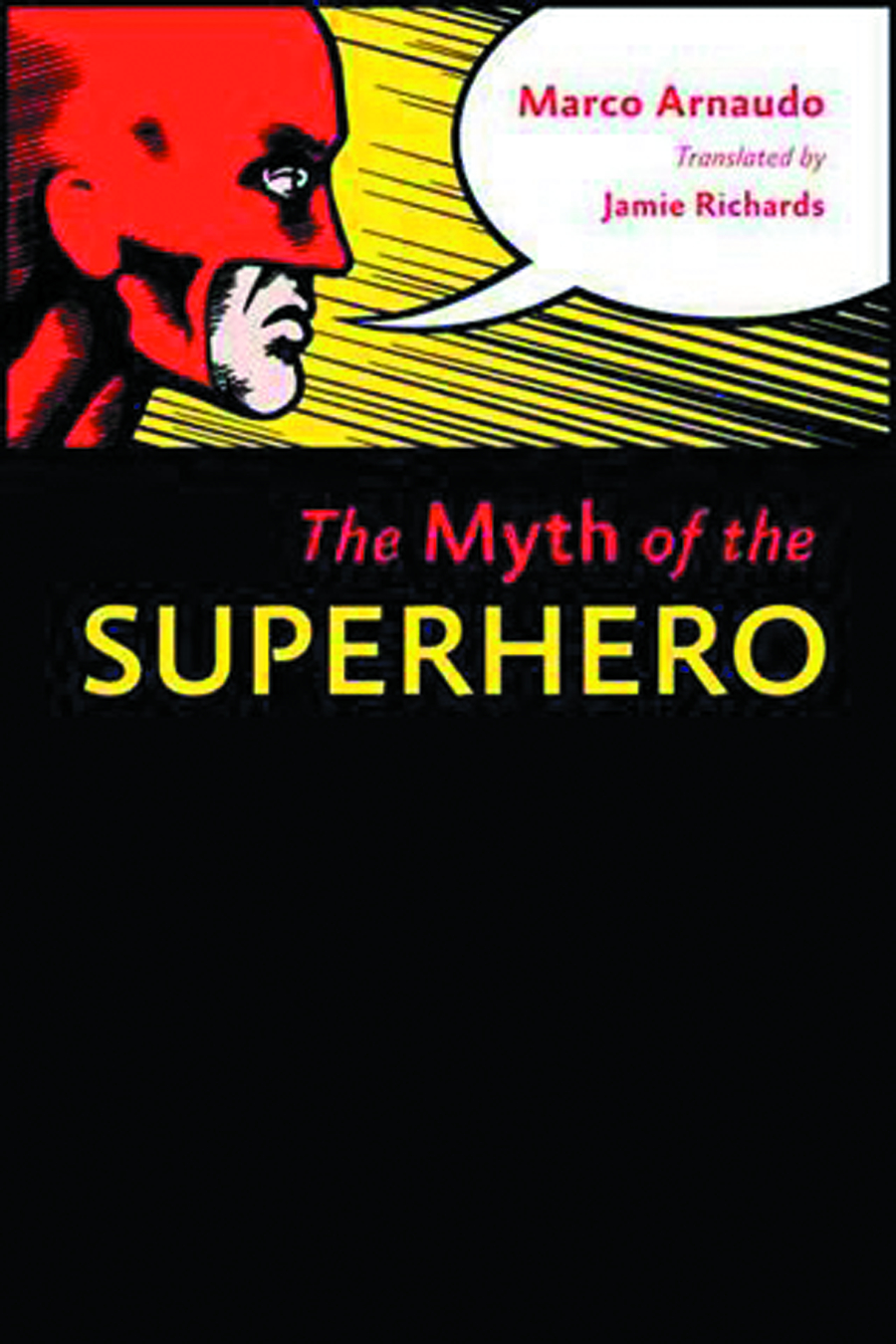 MYTH OF THE SUPERHERO SC