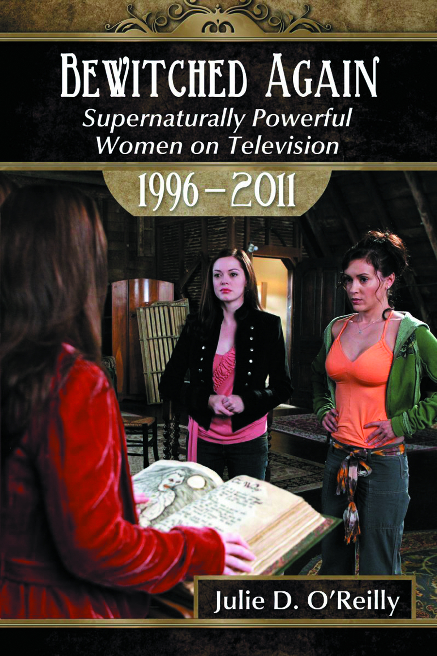 BEWITCHED AGAIN SUPERNATURALLY POWERFUL WOMEN ON TV
