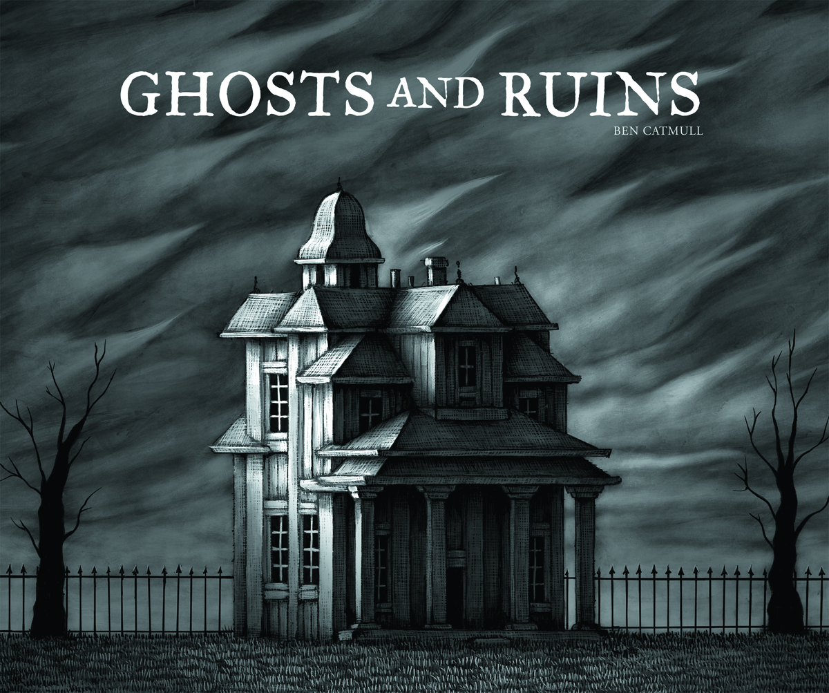 GHOSTS AND RUINS HC