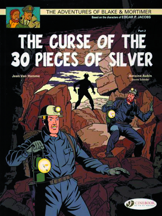 BLAKE & MORTIMER GN VOL 14 CURSE OF 30 PIECES OF SILVER PT 2