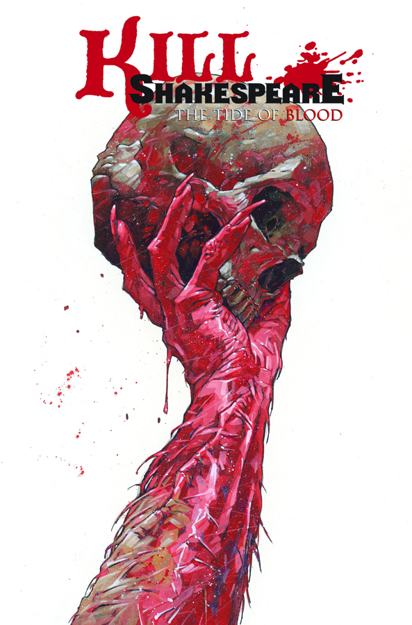 KILL SHAKESPEARE TP VOL 03 TIDE OF BLOOD