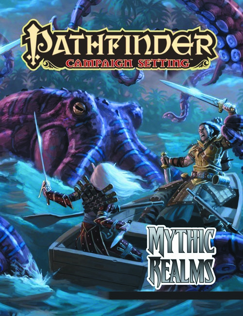 PATHFINDER CAMPAIGN SETTING MYTHIC REALMS