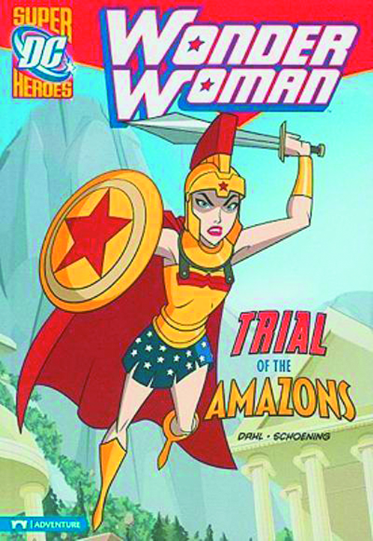 DC SUPER HEROES WONDER WOMAN YR TP TRIAL OF THE AMAZONS