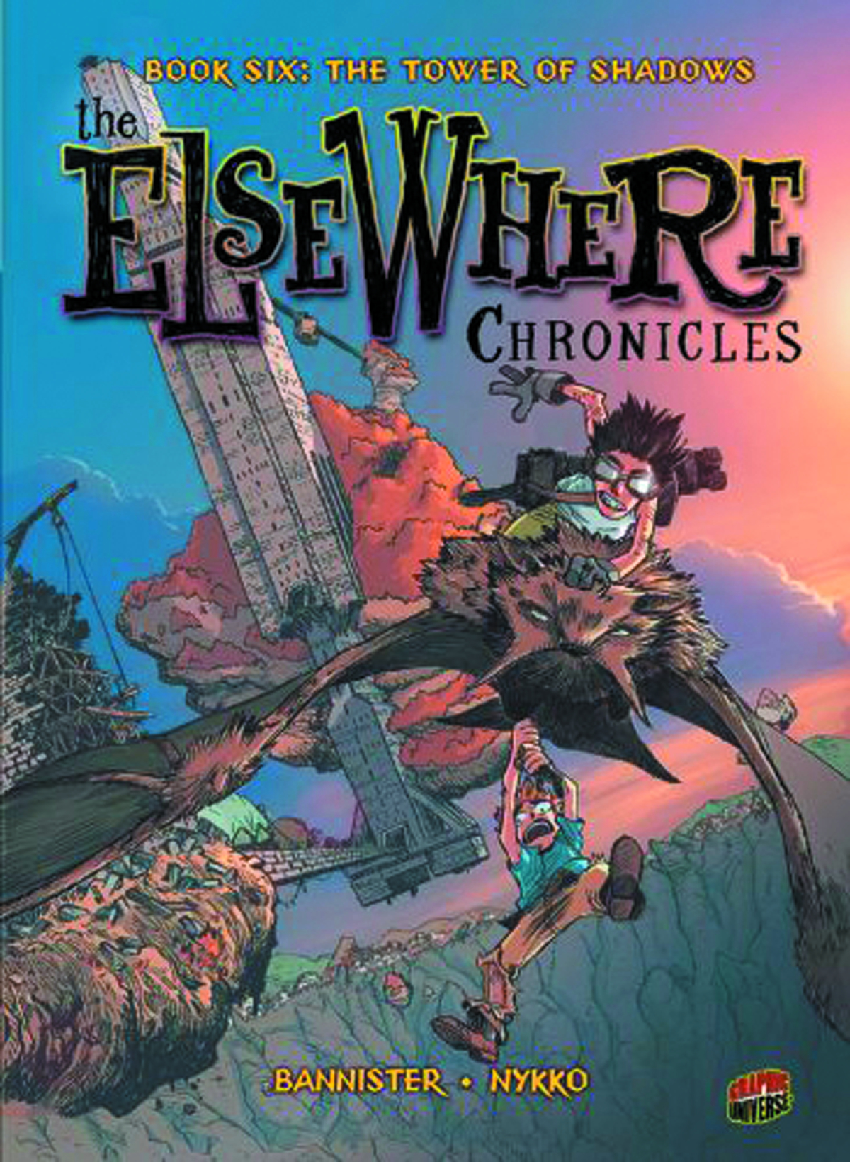 ELSEWHERE CHRONICLES GN VOL 06 TOWER OF SHADOWS