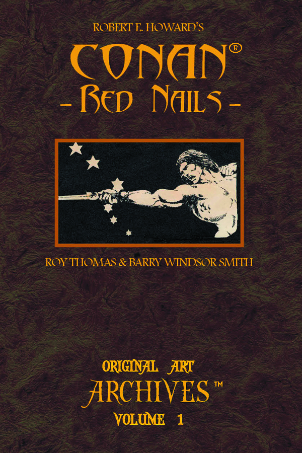 CONAN RED NAILS ORIGINAL ART ARCHIVES HC