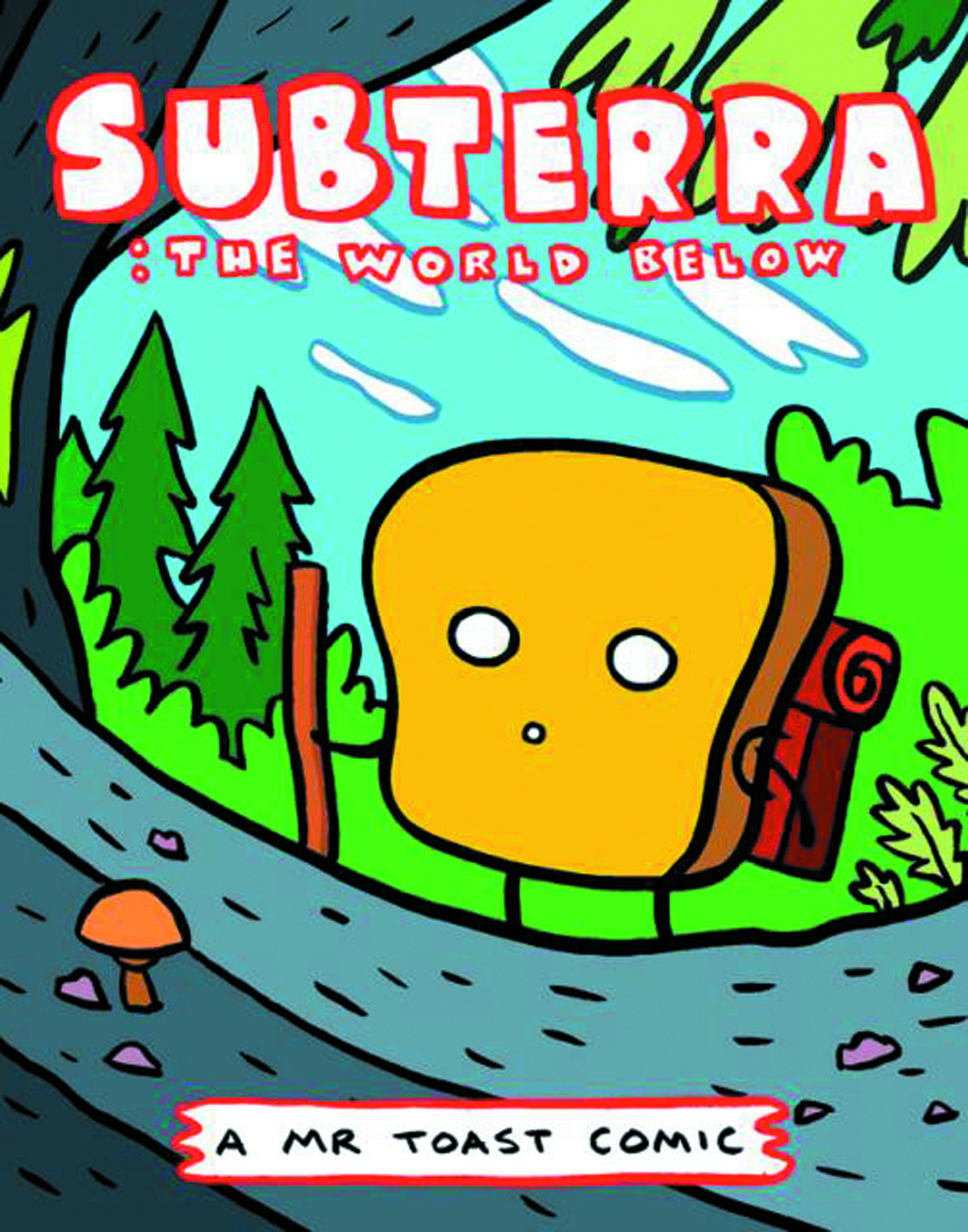 MR TOAST COMICS #5 SUBTERRA THE WORLD BELOW