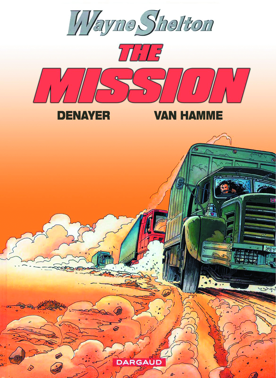 WAYNE SHELTON GN VOL 01 THE MISSION