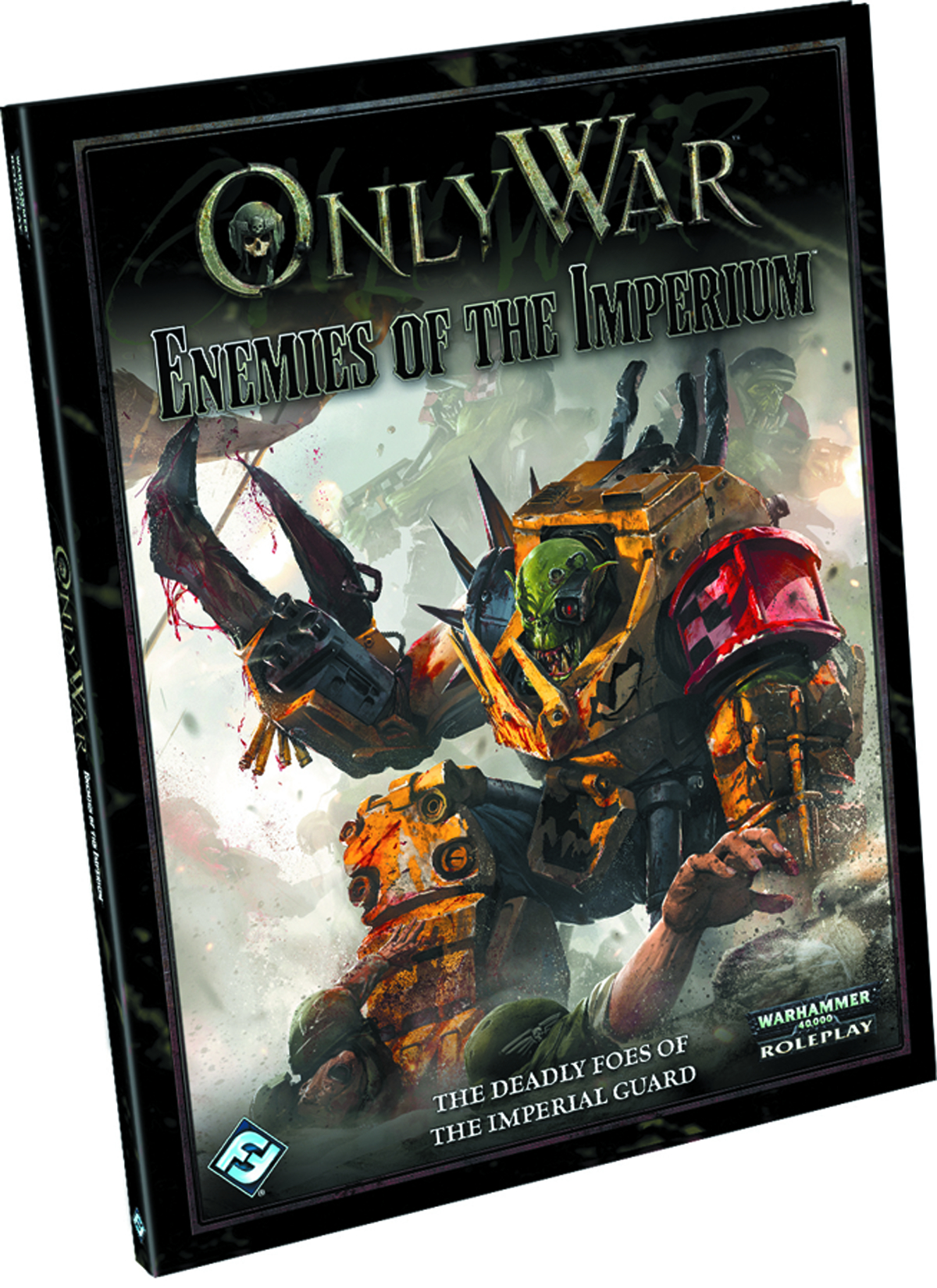 WH40K ONLY WAR RPG ENEMIES OF THE IMPERIUM