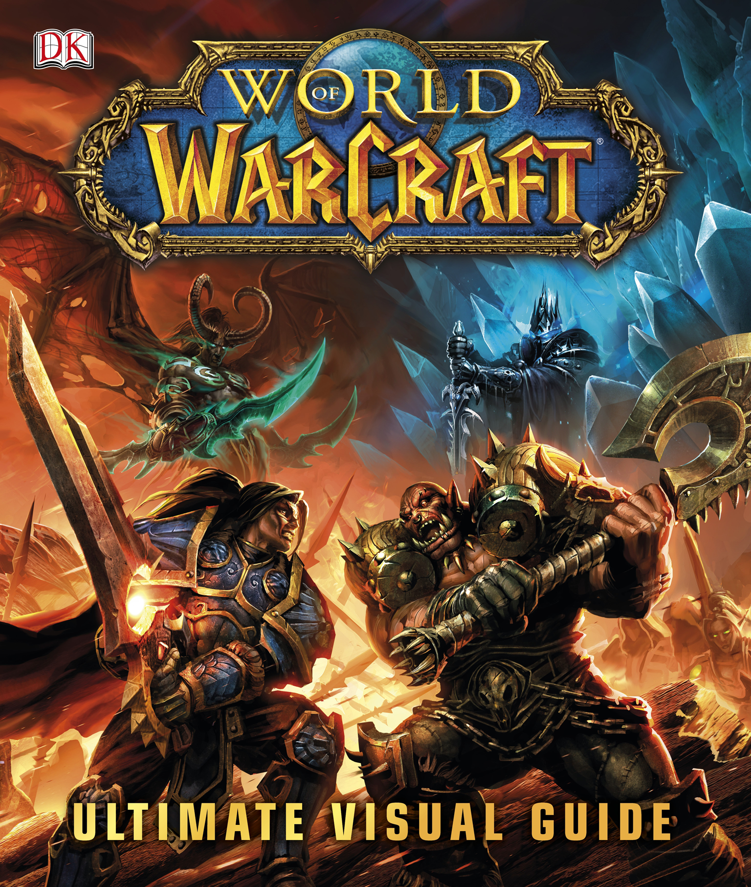 WORLD OF WARCRAFT ULTIMATE VISUAL GUIDE HC