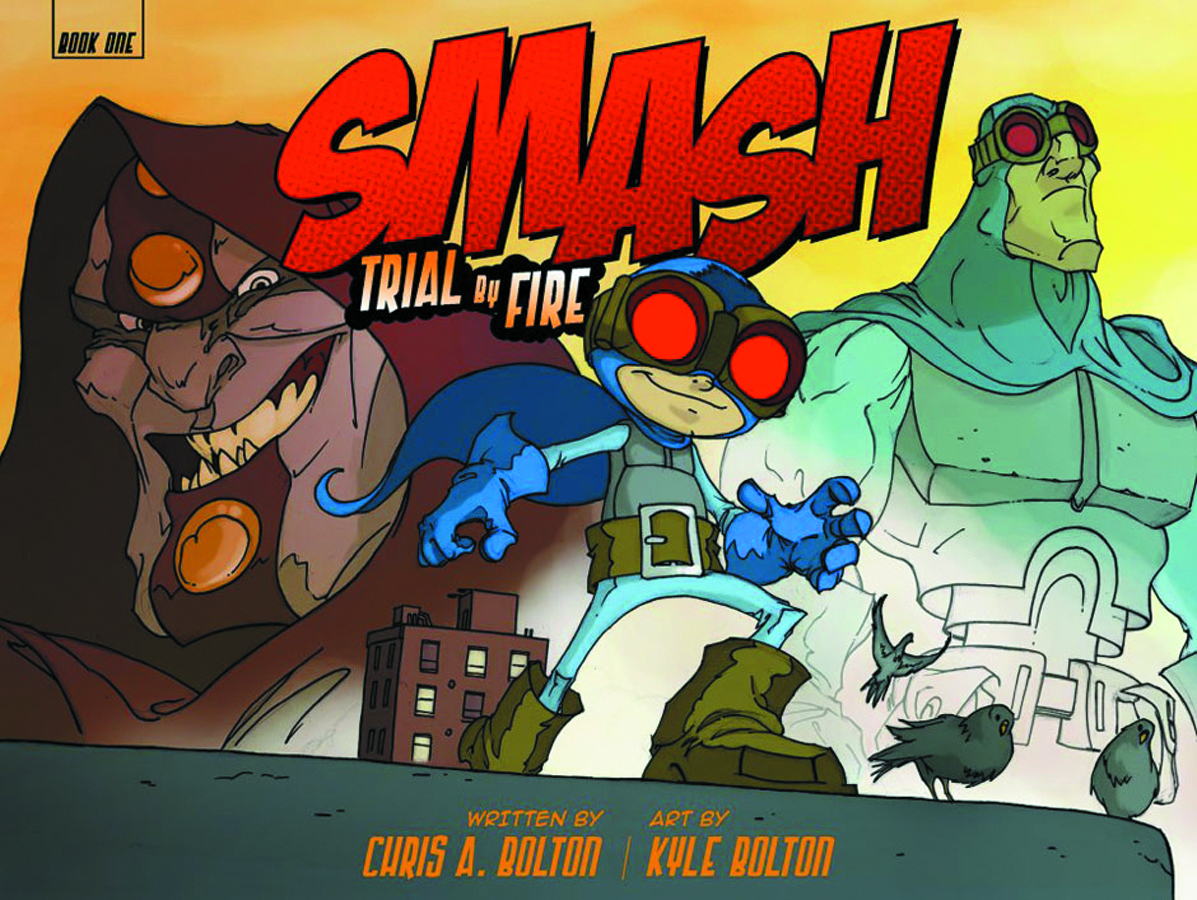 SMASH GN VOL 01 TRIAL BY FIRE