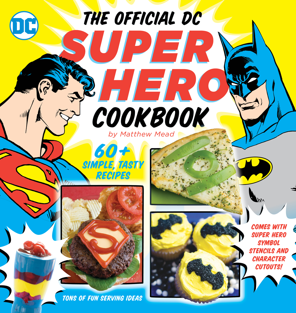 OFFICIAL DC SUPER HERO COOKBOOK HC