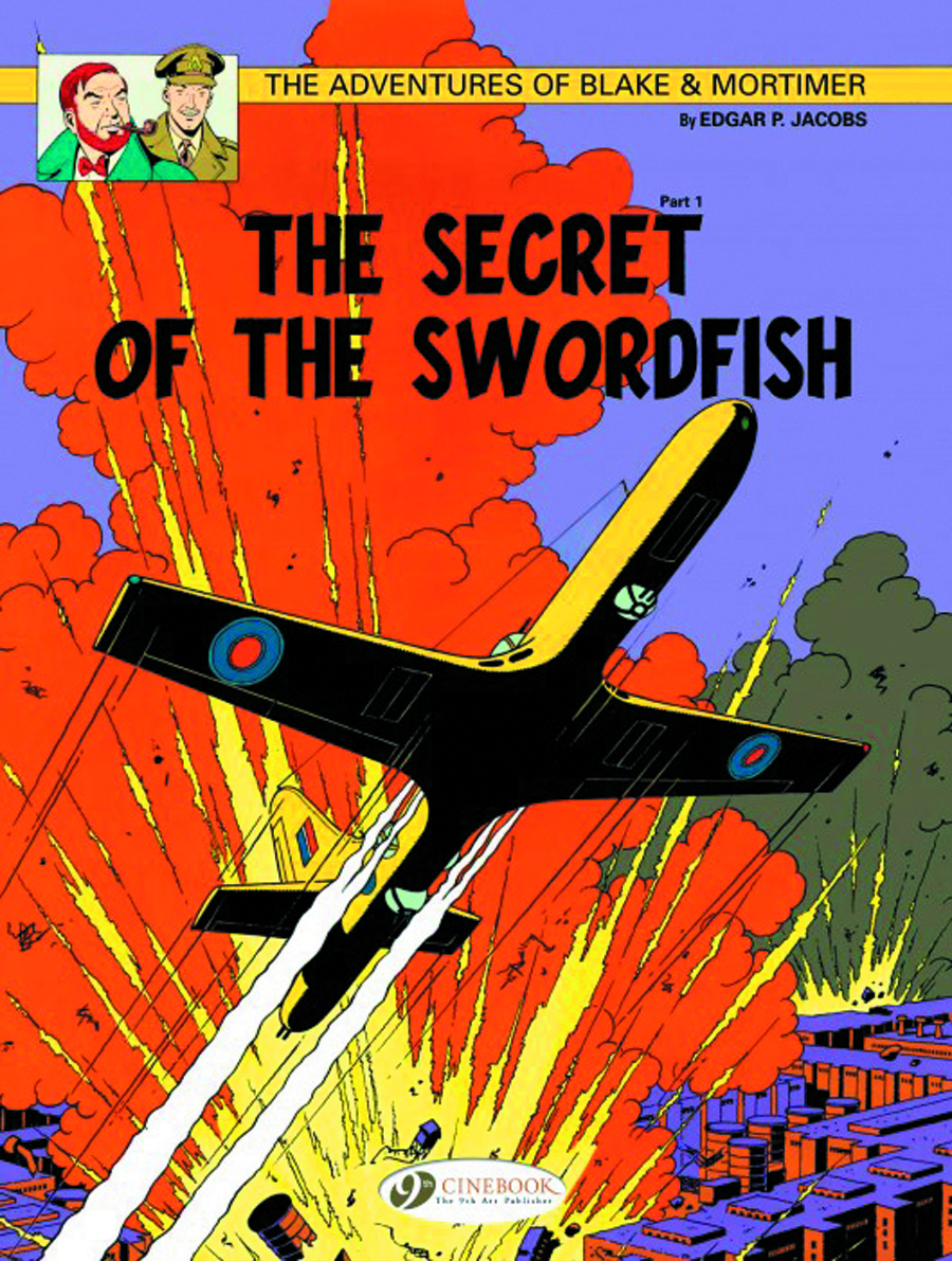 BLAKE & MORTIMER GN VOL 15 SECRET O/T SWORDFISH PART 1