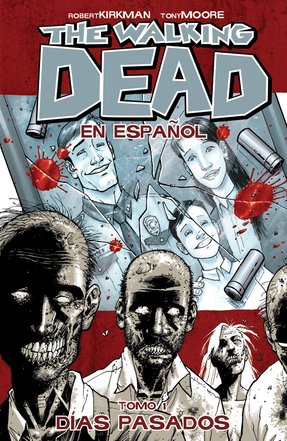 WALKING DEAD SPANISH LANGUAGE ED TP VOL 01