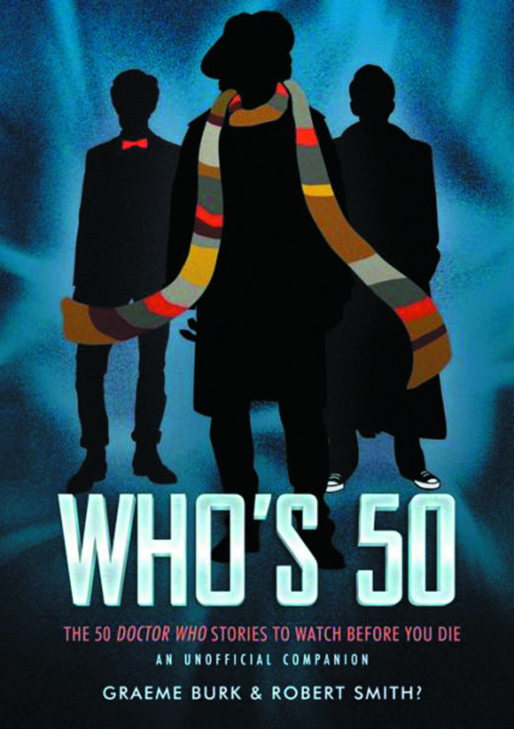 WHOS 50 50 DR WHO STORIES TO WATCH BEFORE YOU DIE SC