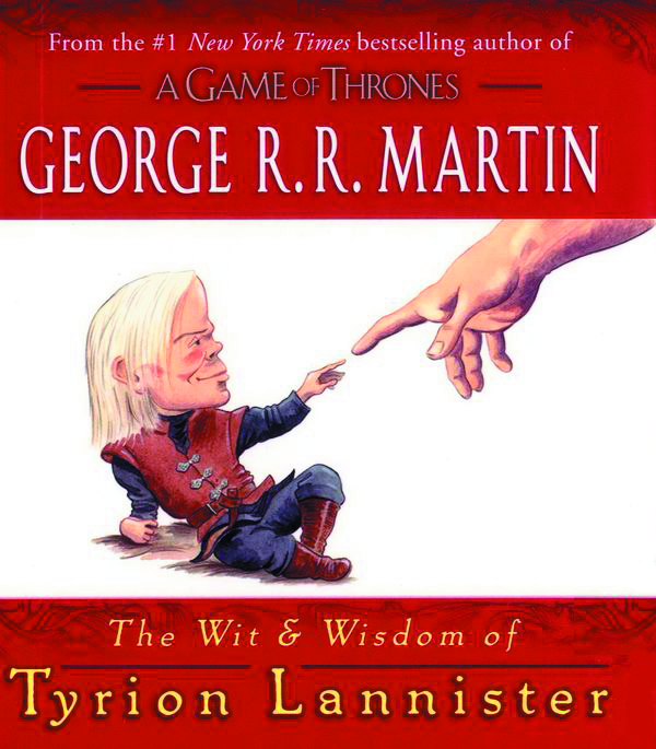 WIT & WISDOM OF TYRION LANNISTER HC