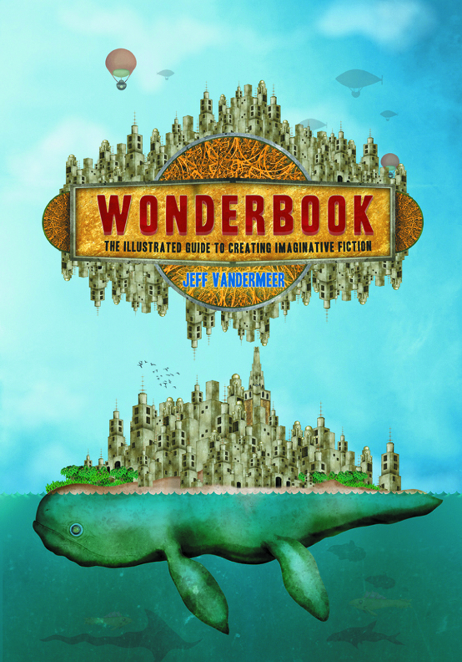 WONDERBOOK ILLUS GT CREATING IMAGINATIVE FICTION SC