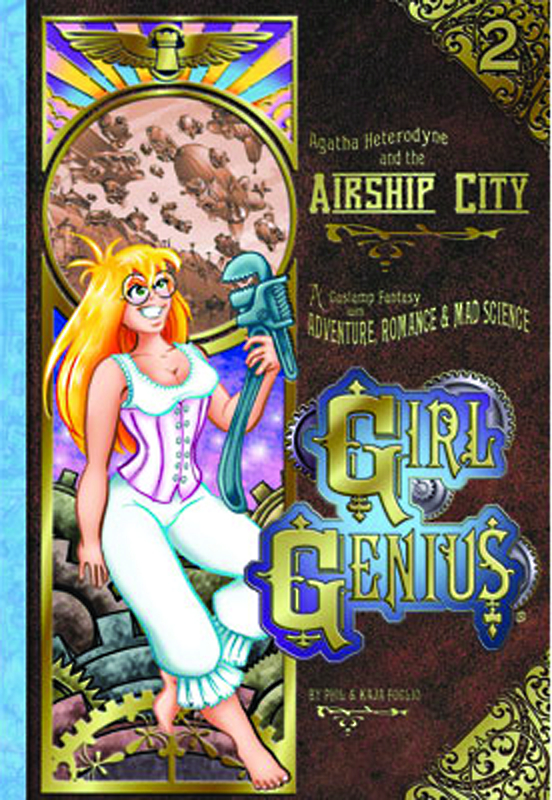 GIRL GENIUS TP VOL 02 AGATHA & THE AIRSHIP CITY