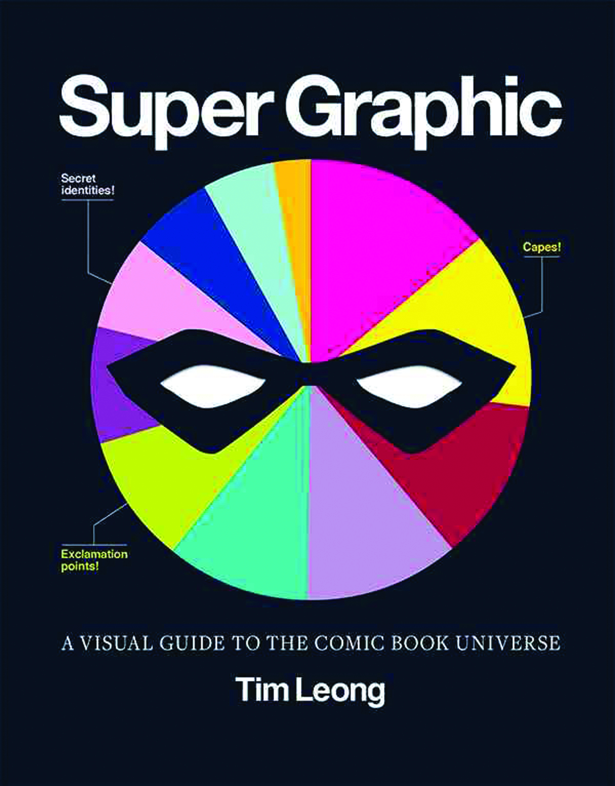 SUPER GRAPHIC VISUAL GUIDE TO COMIC BOOK UNIVERSE SC