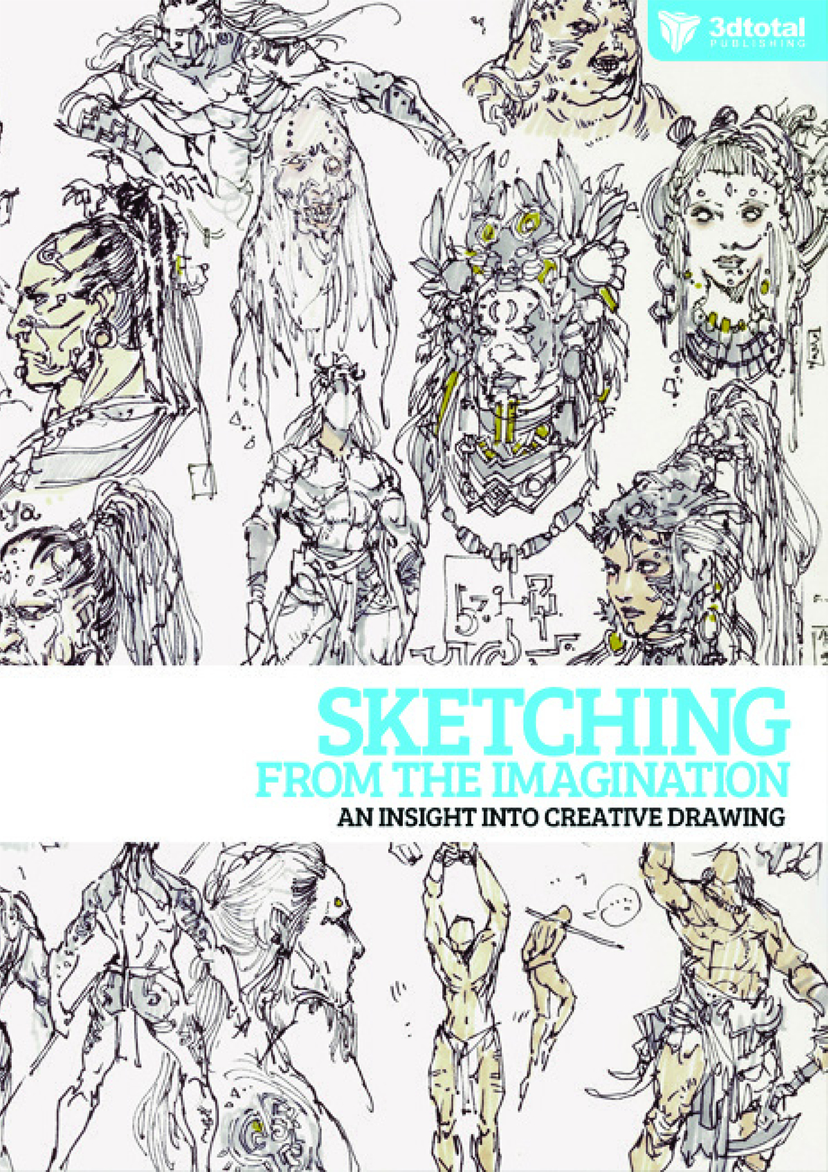 SKETCHING FROM IMAGINATION INSIGHT INTO CREATIVE DRAWING SC