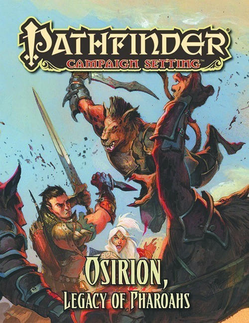 PATHFINDER CAMPAIGN SETTING OSIRION LEGACY OF PHARAOHS